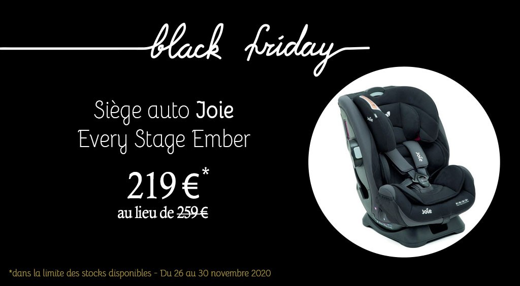 Black Friday - Siège auto Joie Every Stage Ember